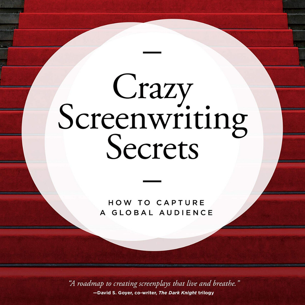 Crazy Screenwriting Secrets (Lin)
