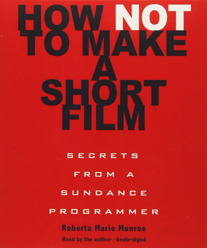 How Not to Make a Short (Munroe)