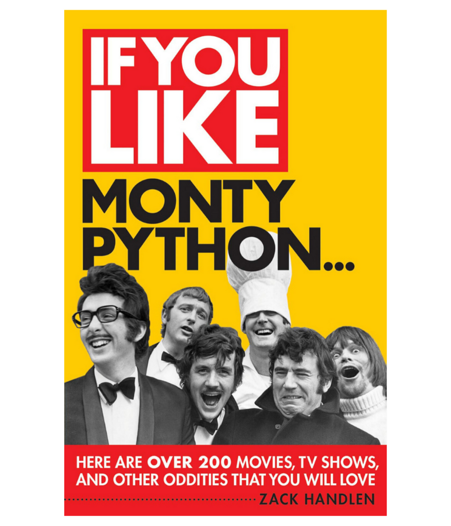 If you Like Monty Python