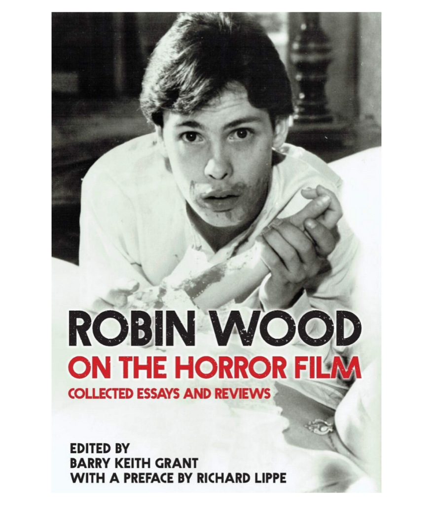Book Cover, text reading Robin Wood on the Horror Film