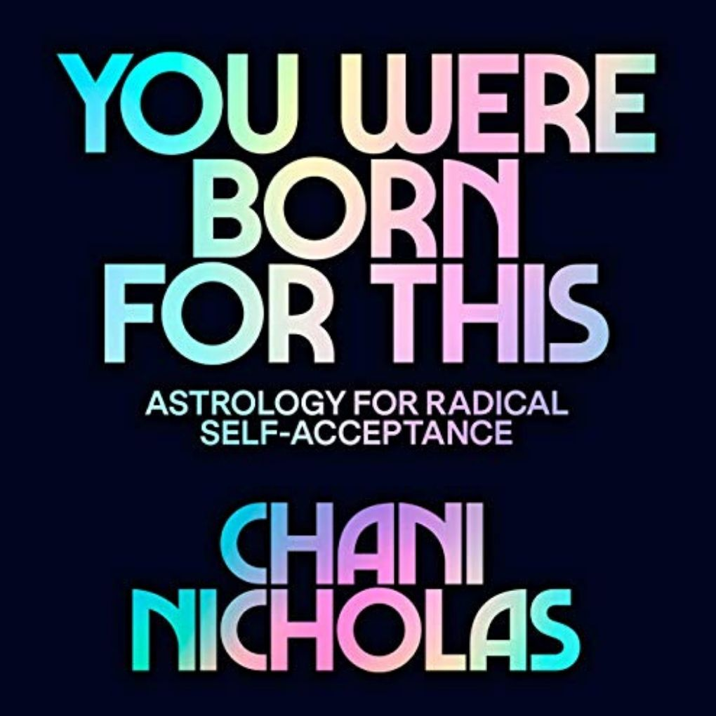 You Were Born for This (Chani Nicholas)