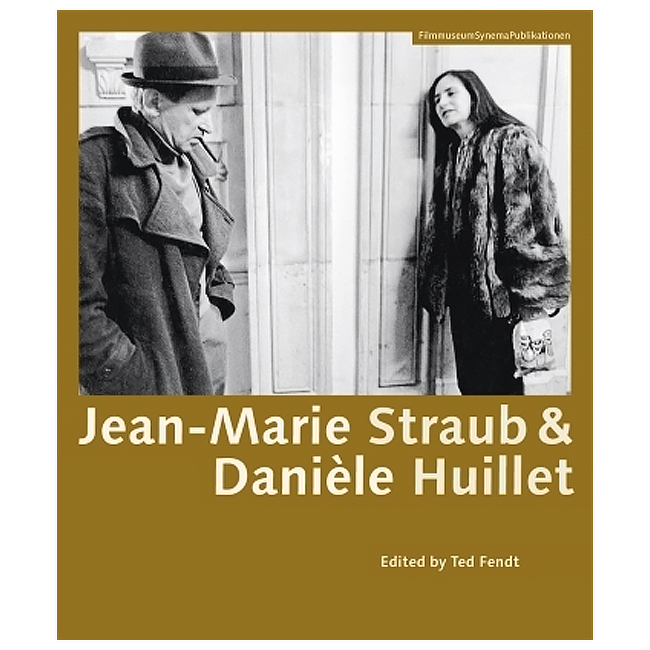 Jean-Marie Straub & Daniele Huillet (by Ted Fendt)