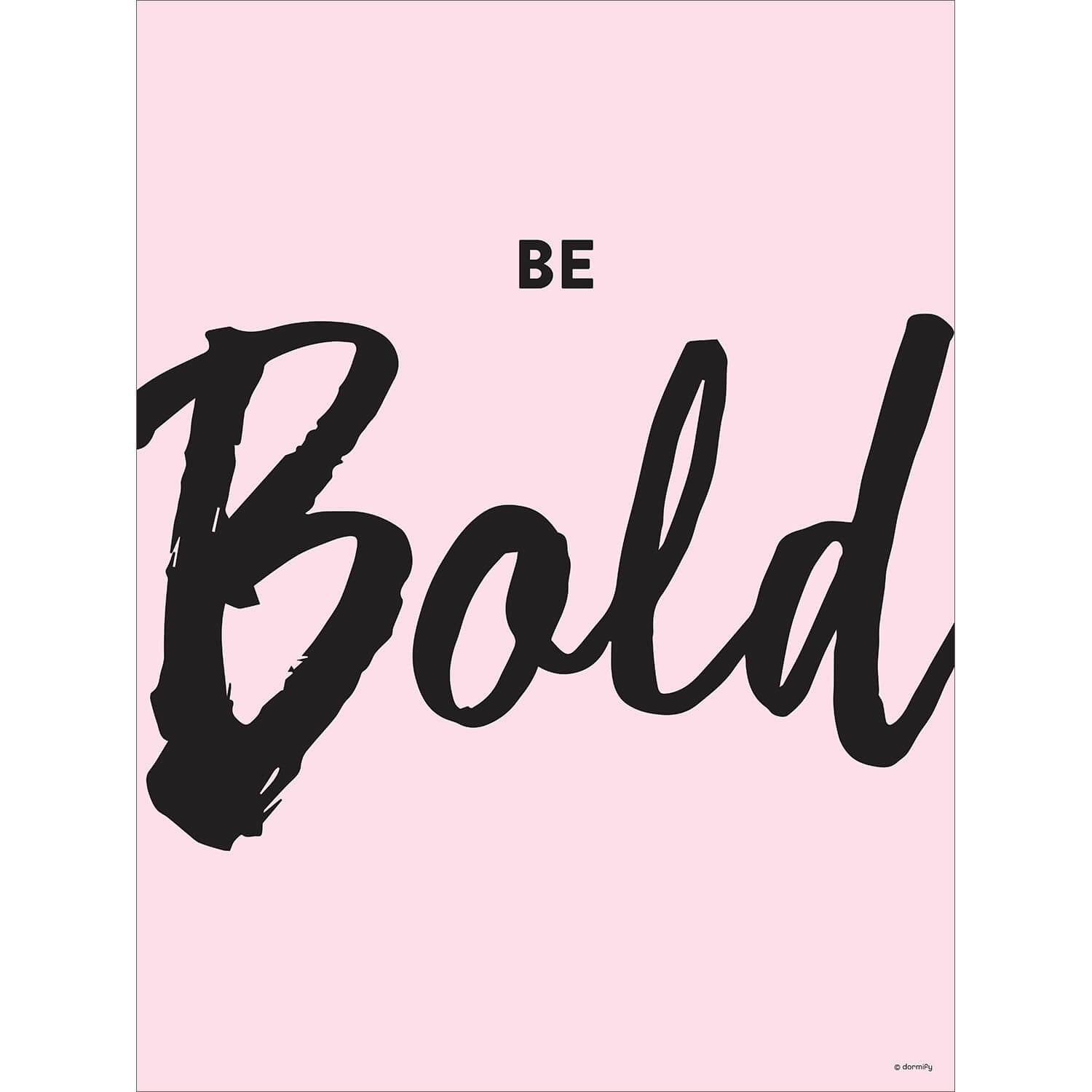 Be Bold Print Dormify