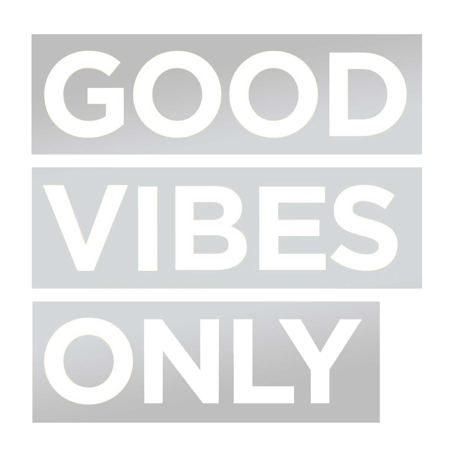 Good Vibes Only Decal - Silver Small