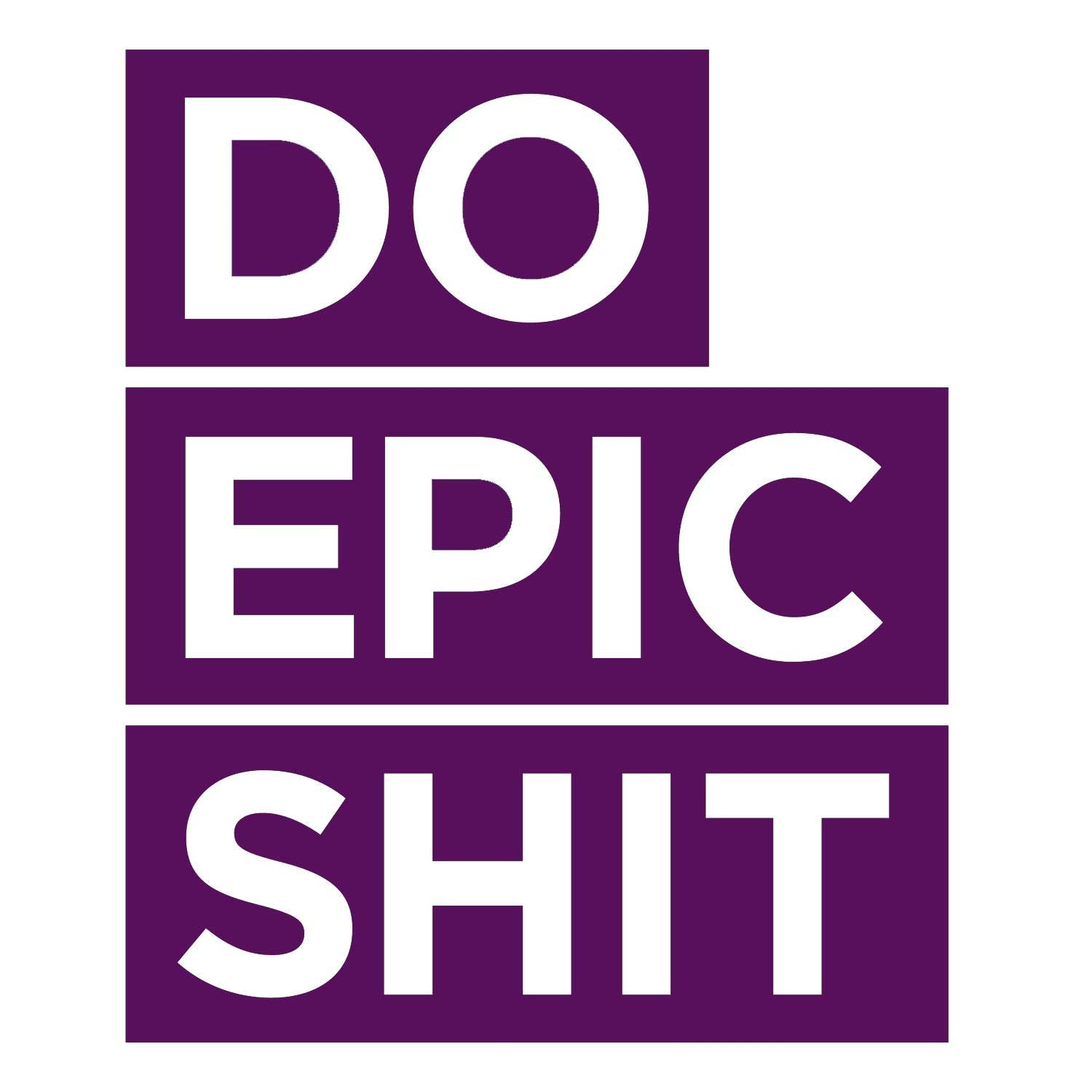 Do Epic Shit Decal - Violet Large
