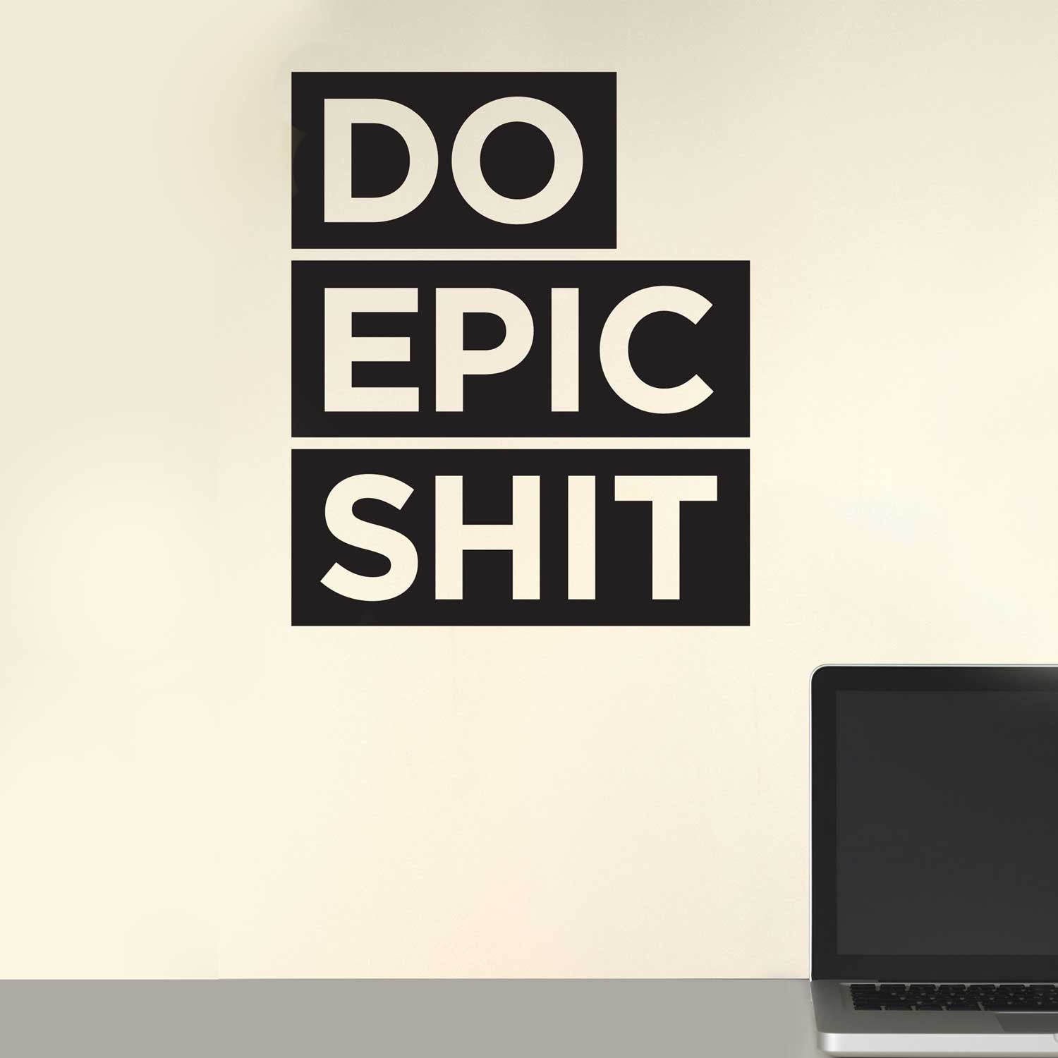 Do Epic Shit Decal - Blue Large