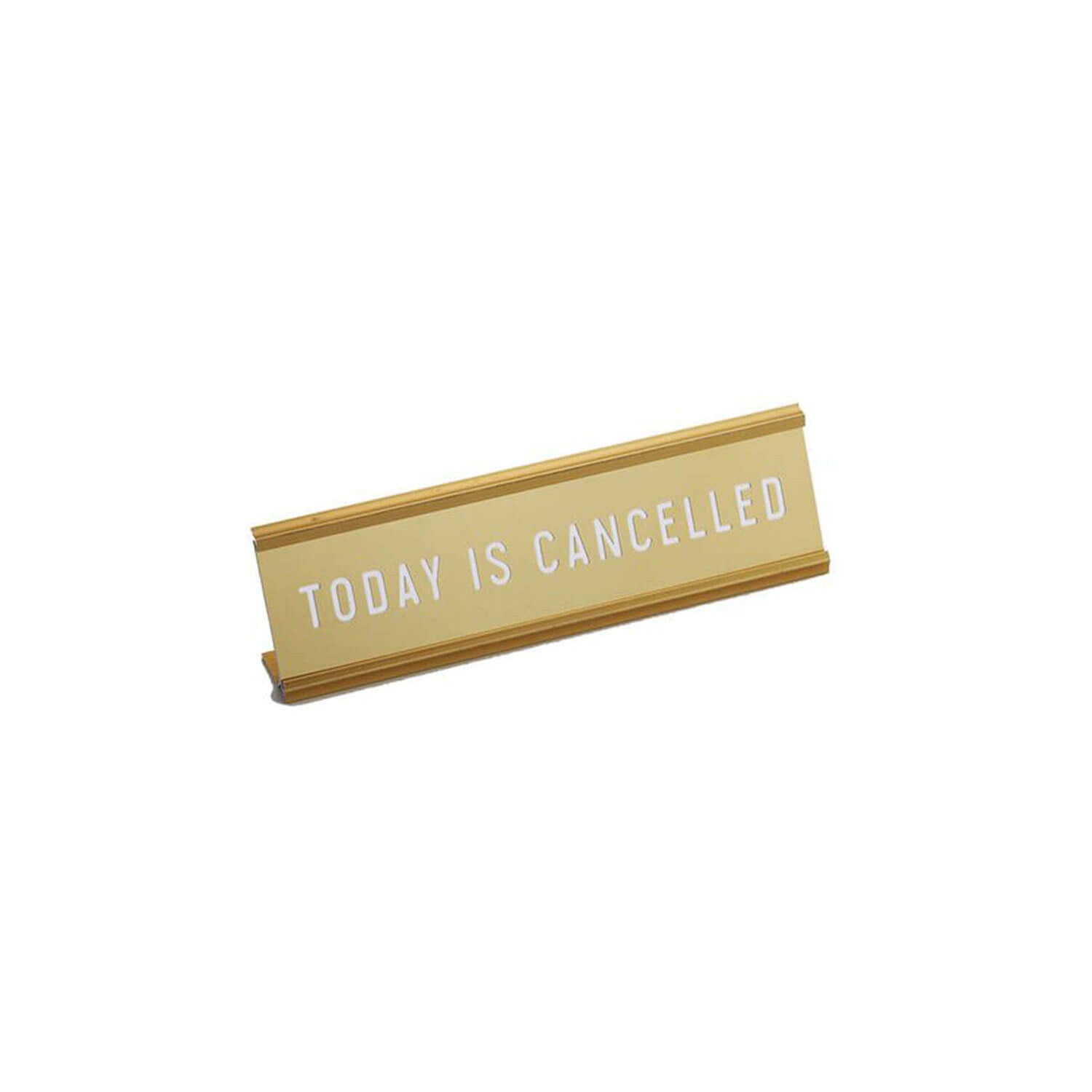 Gold Desk Name Plate - TODAY IS CANCELLED