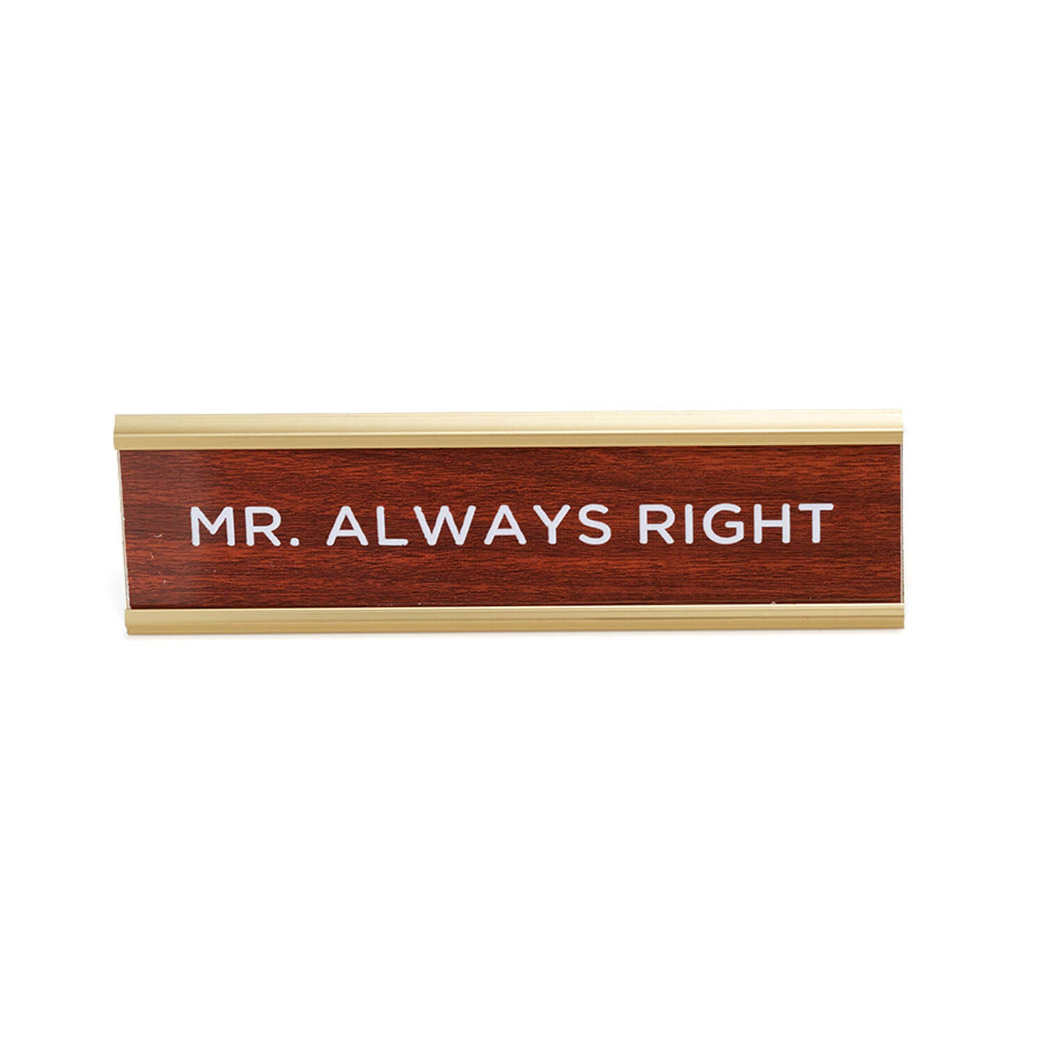Wood Desk Name Plate - MR. ALWAYS RIGHT