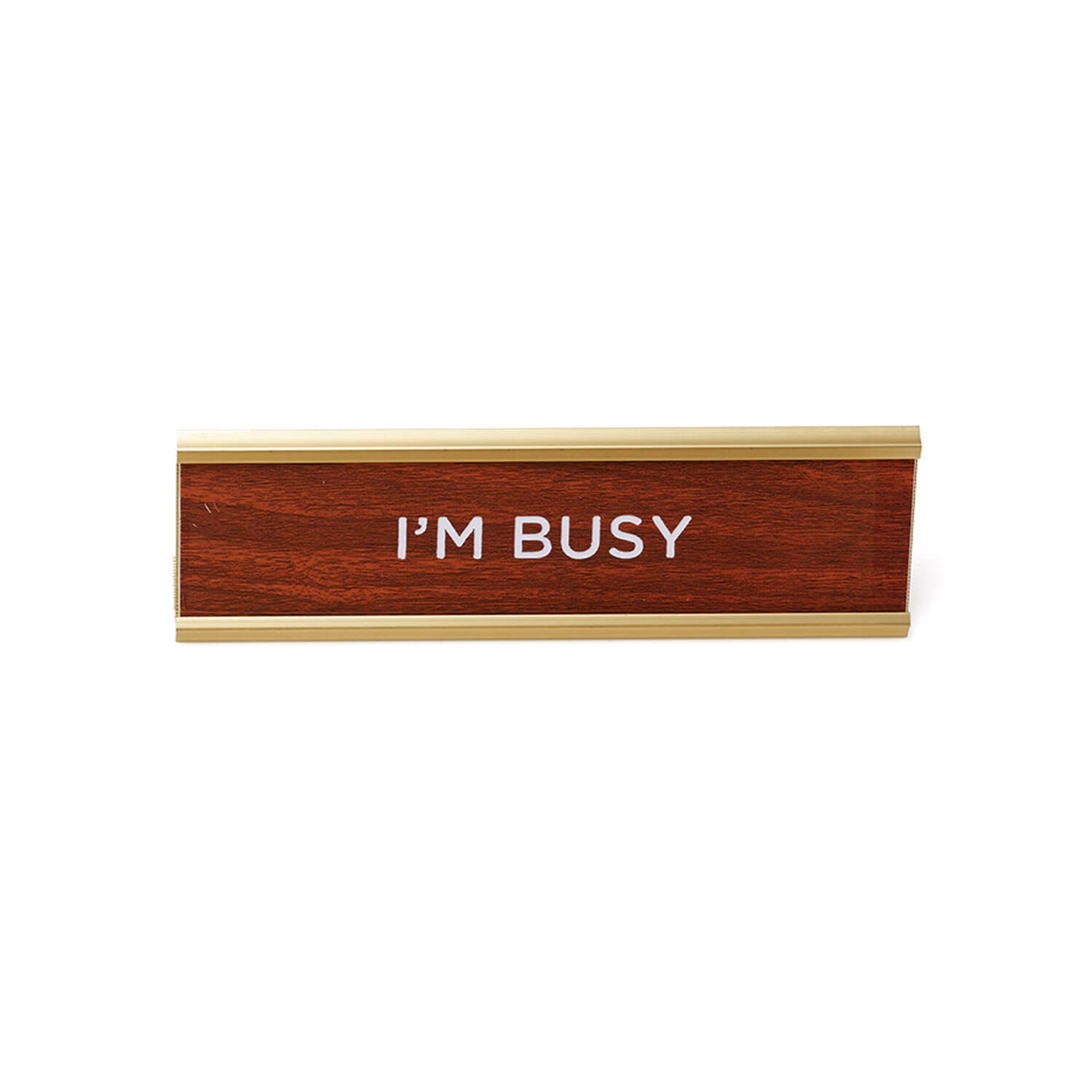 Wood Desk Name Plate - I'M BUSY