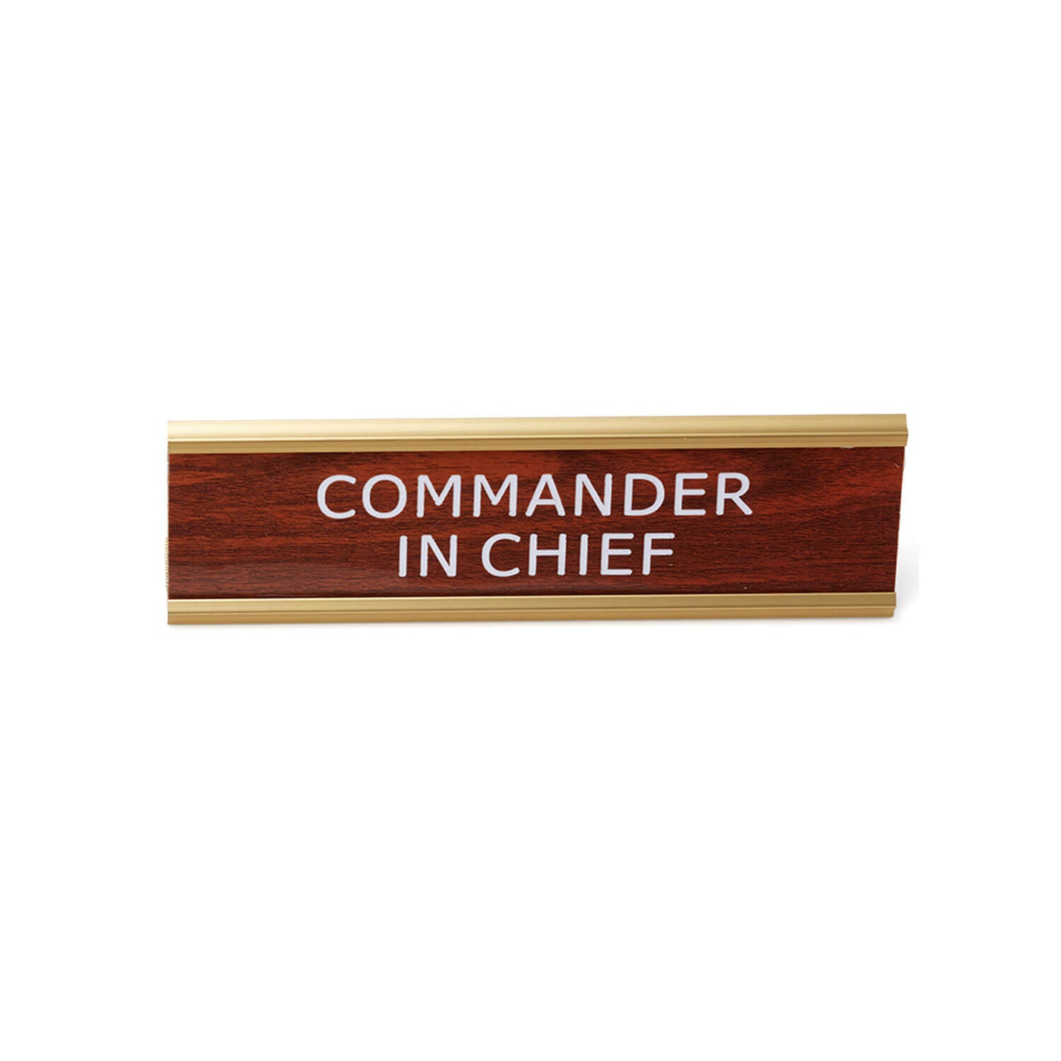 Wood Desk Name Plate - COMMANDER IN CHIEF
