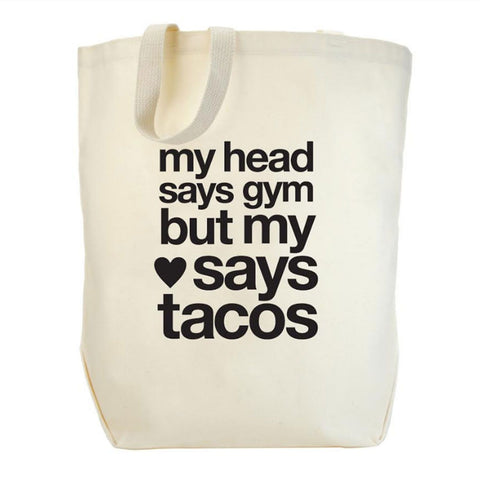 My Heart Says Taco Tote