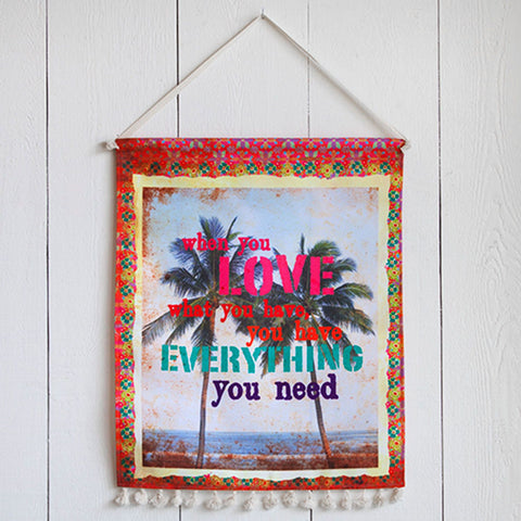 Love What You Have Canvas Wall Hanging
