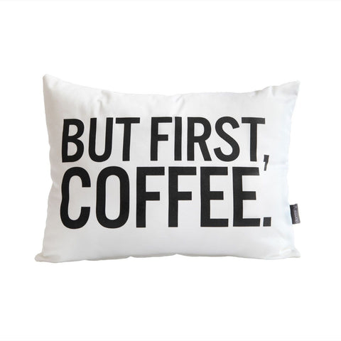 But First Coffee Pillow