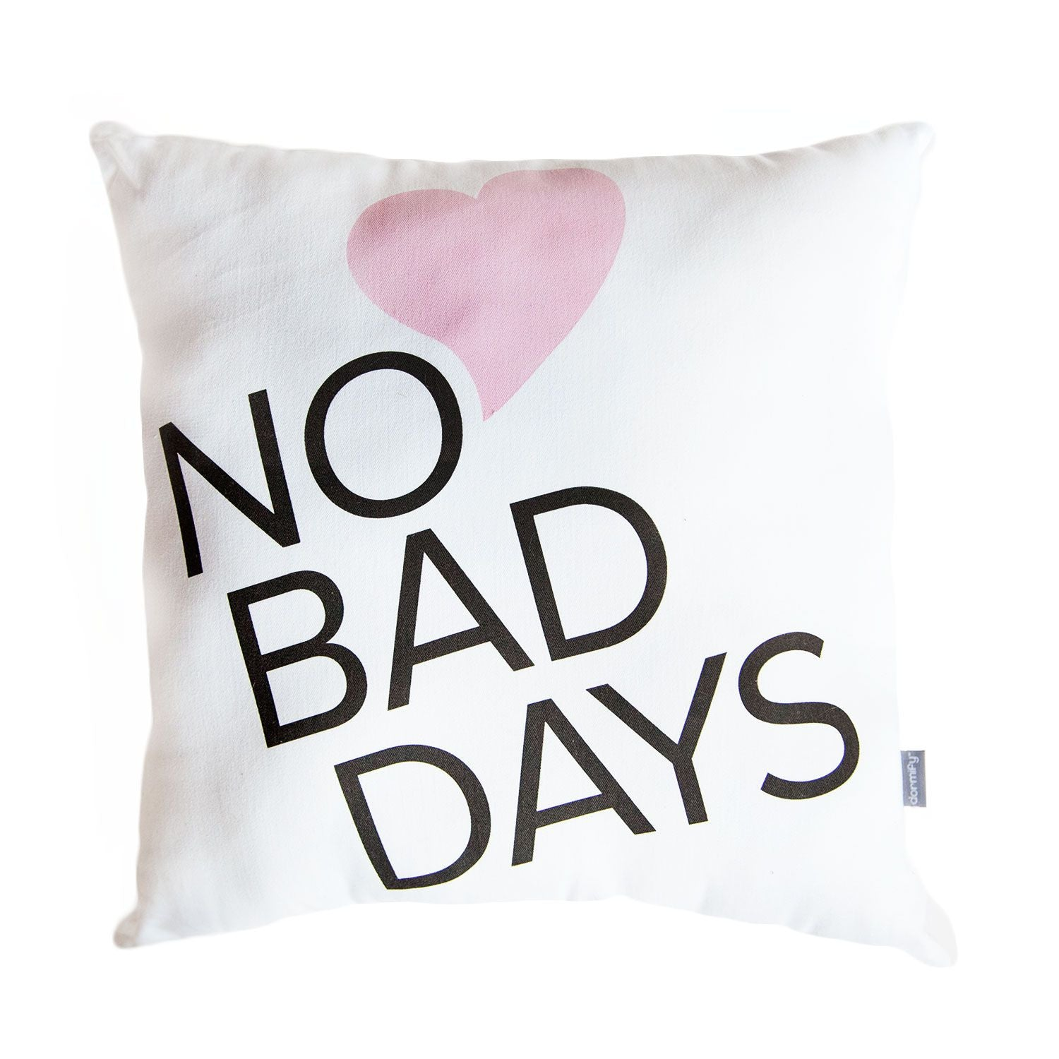 No Bad Days Pillow