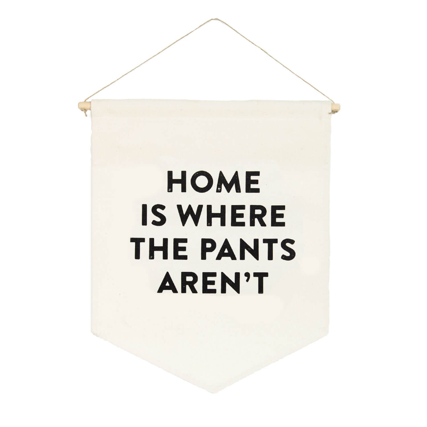 Home is Where the Pants Aren't Banner