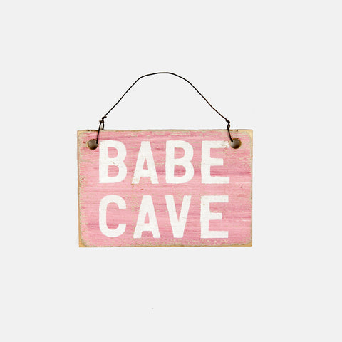 Babe Cave Small Wooden Sign