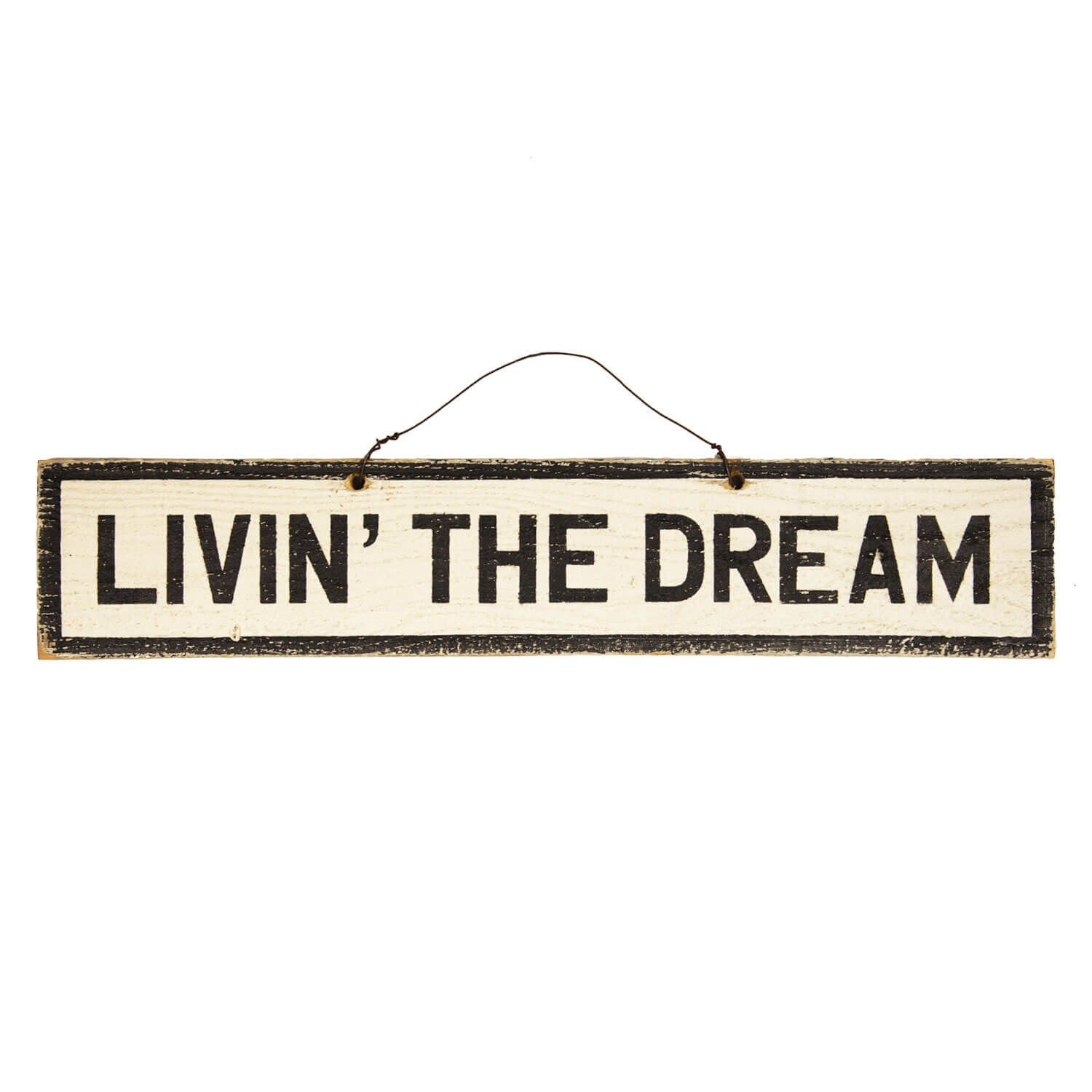 Livin The Dream Wooden Sign