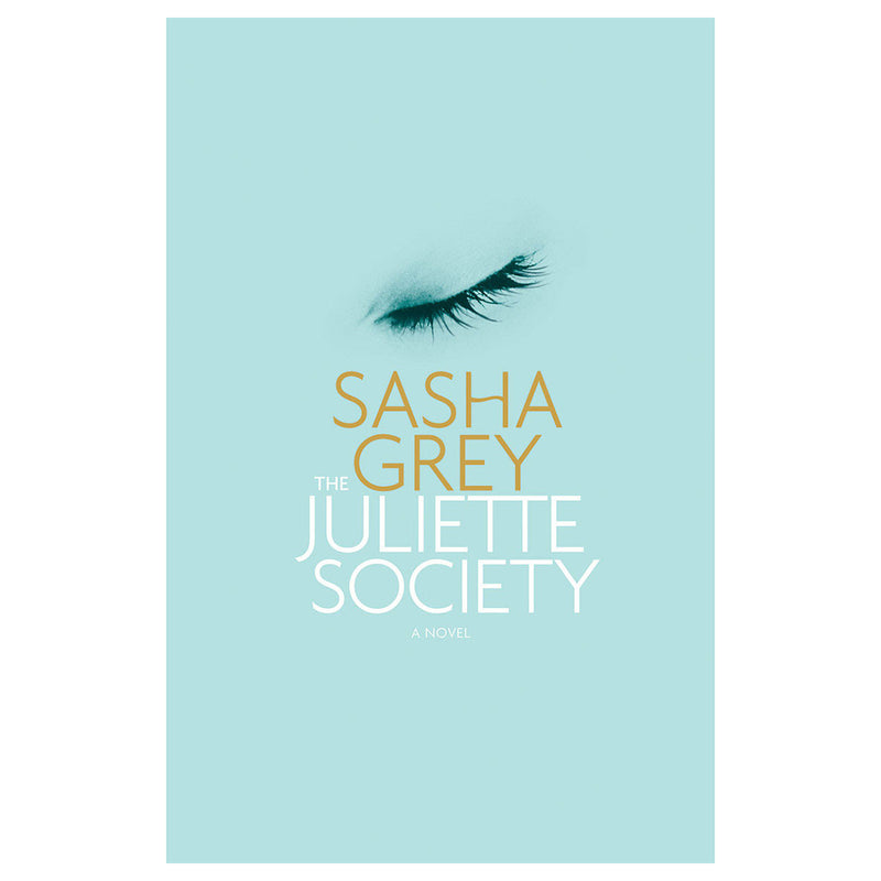 Juliette Society by Sasha Grey