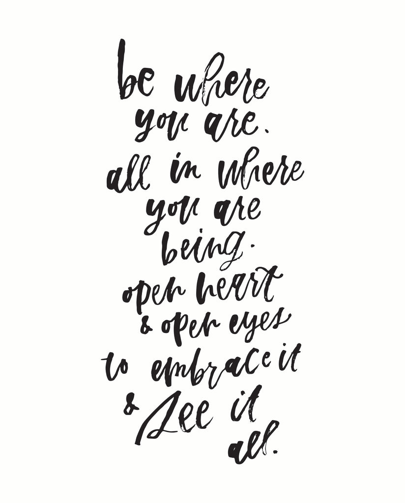 """Be Where You Are"" Printable"