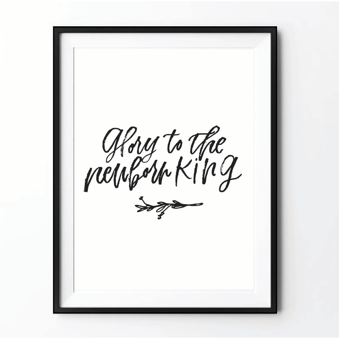 """Glory to the Newborn King"" Printable"