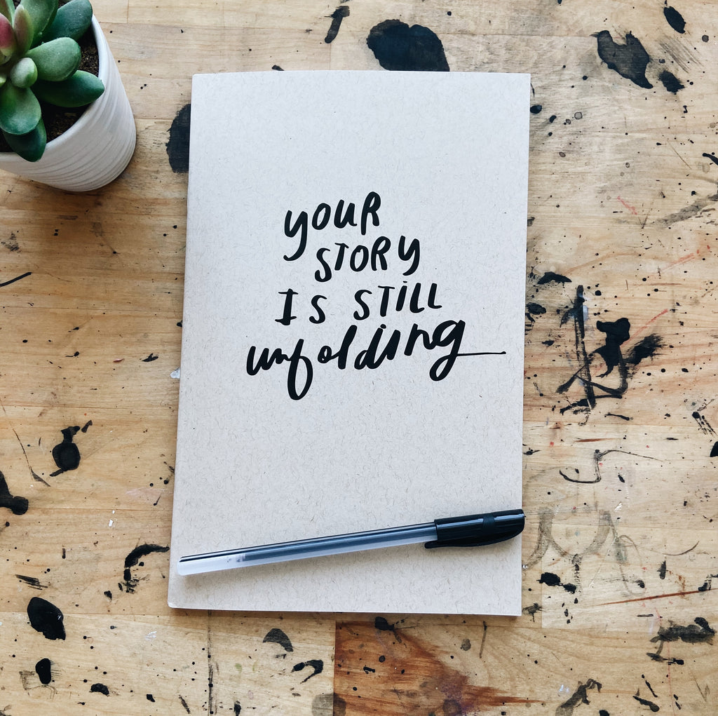 Journal- Your Story is Unfolding