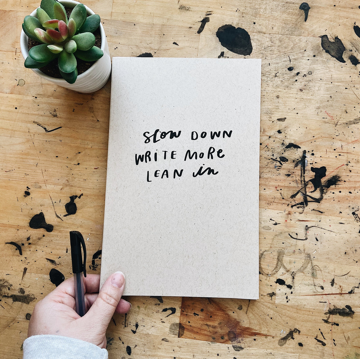 Slow Down, Lean In | Journal