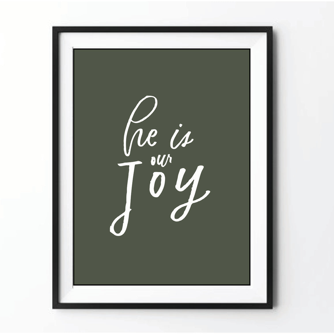 """He is our JOY"" Printable"