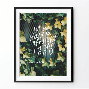 """Let us Walk in the Light"" Print 