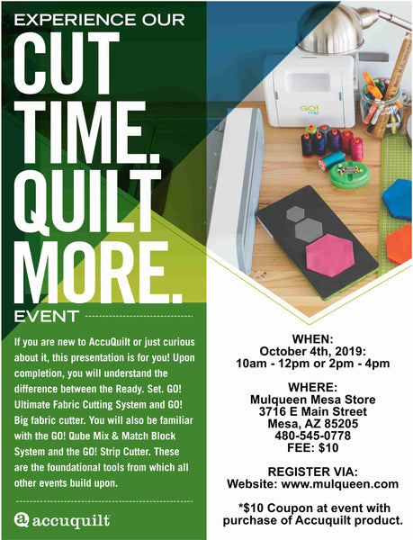 Accuquilt Go! Event - Cut Time, Quilt More! - Mesa