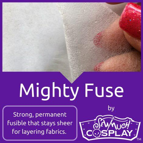 Mighty Fuse - Fusible Permanent Web by Sew Much Cosplay