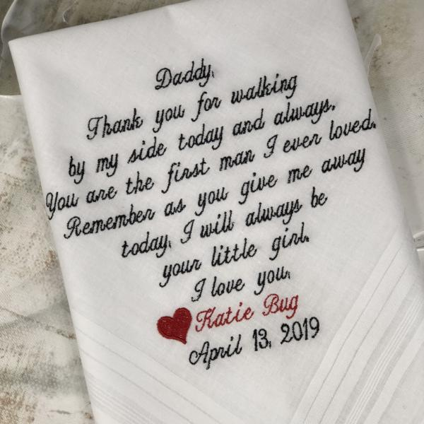 40 words of your choice. Dad's, Mom, Grandmother, or Pappa Personalized Wedding Handkerchief. Free Gift Box With Each One That You Order.