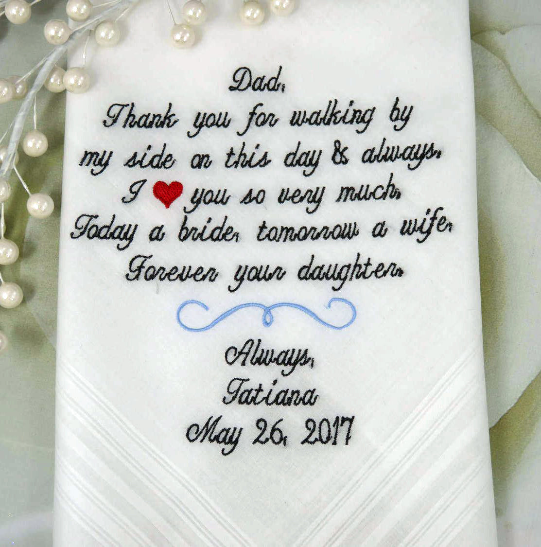 Father of the Bride Gift EMBROIDERED Personalized Wedding Handkerchief Wedding Gift For Dad From The Bride You may choose up to 40 words.