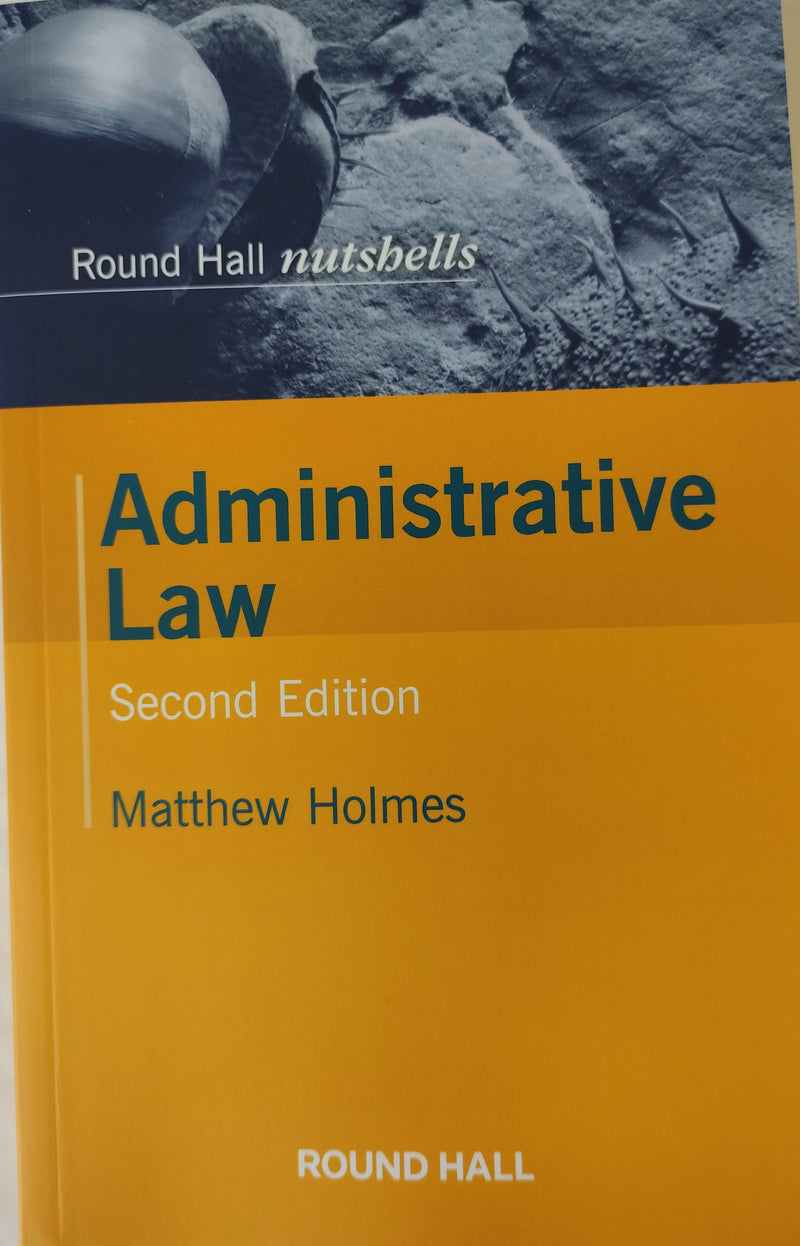 Administrative Law Nutshell Holmes 2nd edition