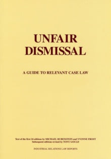 Unfair Dismissal : A Guide to the Relevant Case Law