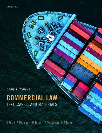 Sealy and Hooley's Commercial Law Text, Cases, and Materials Sixth Edition