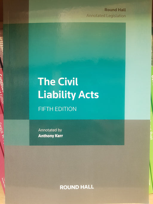 The Civil Liability Acts. 5th Edition