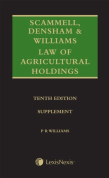 Scammell, Densham & Williams' Law of Agricultural Holdings - Supplement