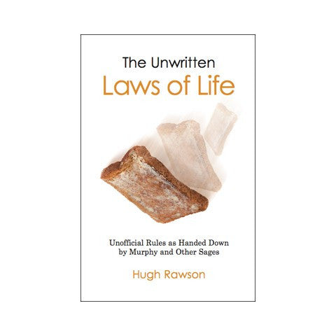 The Unwritten Laws Of Life