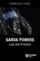 Garda Powers: Law and Practice