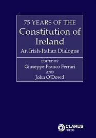 The Constitution Of Ireland: 75 Years Of