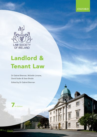 Law Society of Ireland: Landlord and Tenant Law 7th Ed