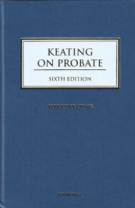 Keating On Probate 6th Edition