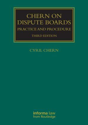 Chern on Dispute Boards Third Edition