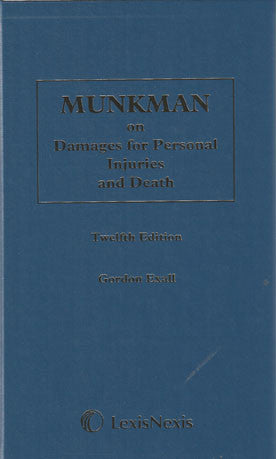 Munkman on Damages for Personal Injuries and Death