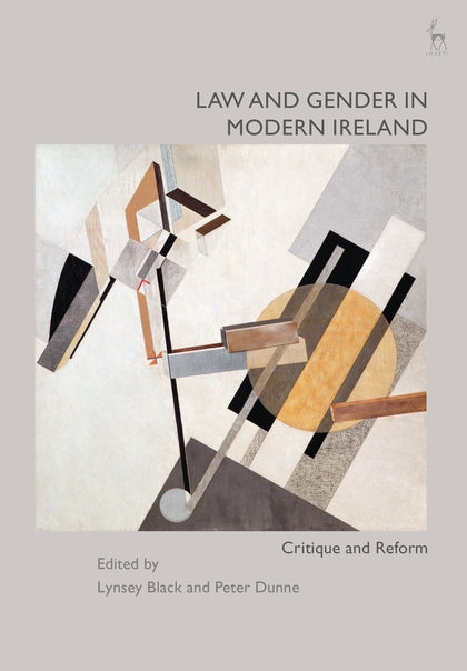 Law and Gender in Modern Ireland: Critique and Reform