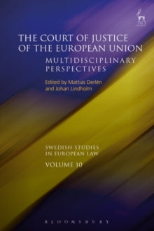 The Court of Justice of the European Union : Multidisciplinary Perspectives