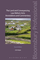 The Land and Conveyancing Law Reform Acts: Annotations and Commentary