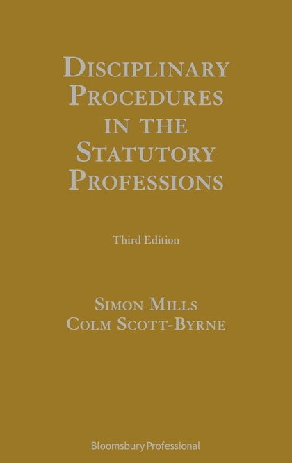 Disciplinary Procedures in the Statutory Professions