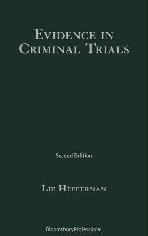 Evidence in Criminal Trials 2nd Edition