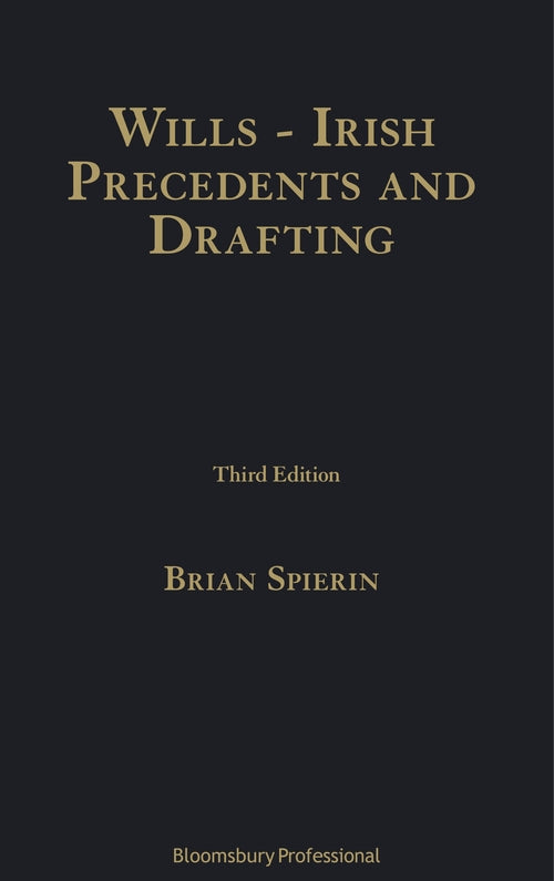 Wills - Irish Precedents and Drafting